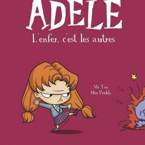Mortelle Adèle, Tome 02: L'enfer, c'est les autres