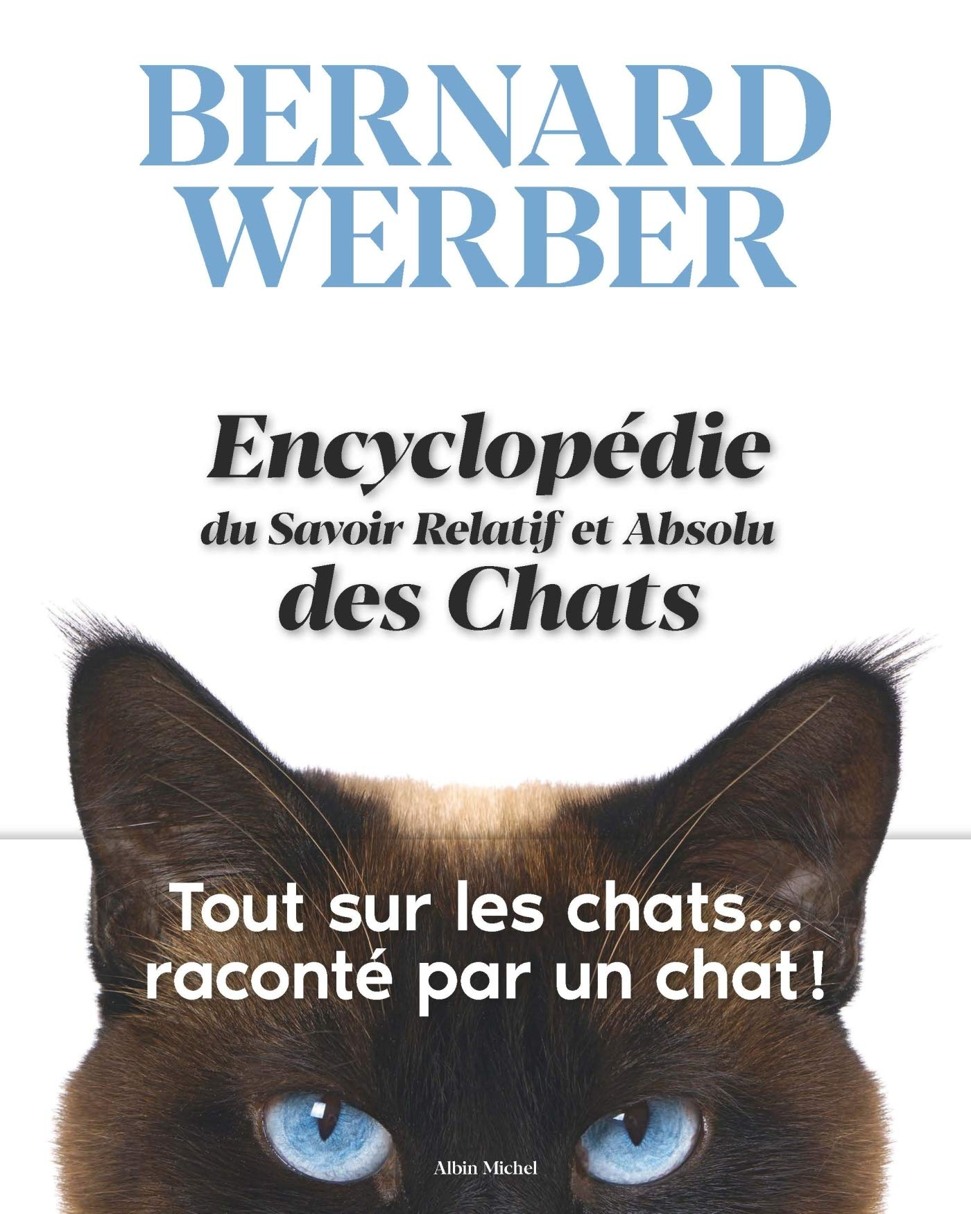 Encyclopédie du Savoir Relatif et Absolu des Chats