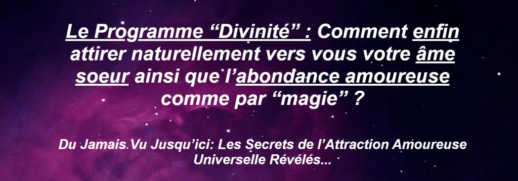 Le Programme Divinité: Trouver l'Âme Sœur