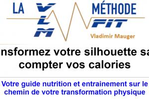 La méthode VLM FIT : transformez votre corps