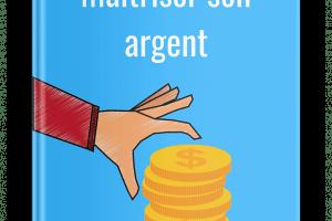 L'art de maîtriser son argent