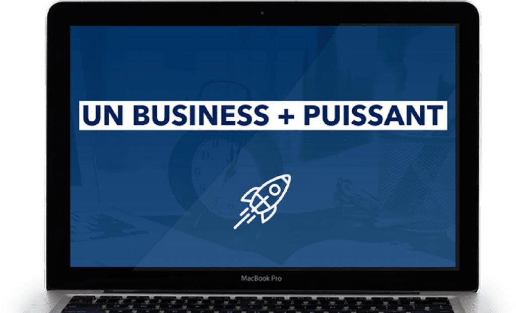 Un Business + Puissant