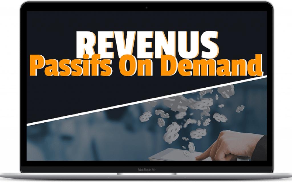 Revenus Passifs On Demand 2.0